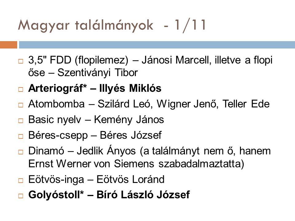 Magyar találmányok - 1/11 3,5 FDD (flopilemez) – Jánosi Marcell, illetve a flopi őse – Szentiványi Tibor.