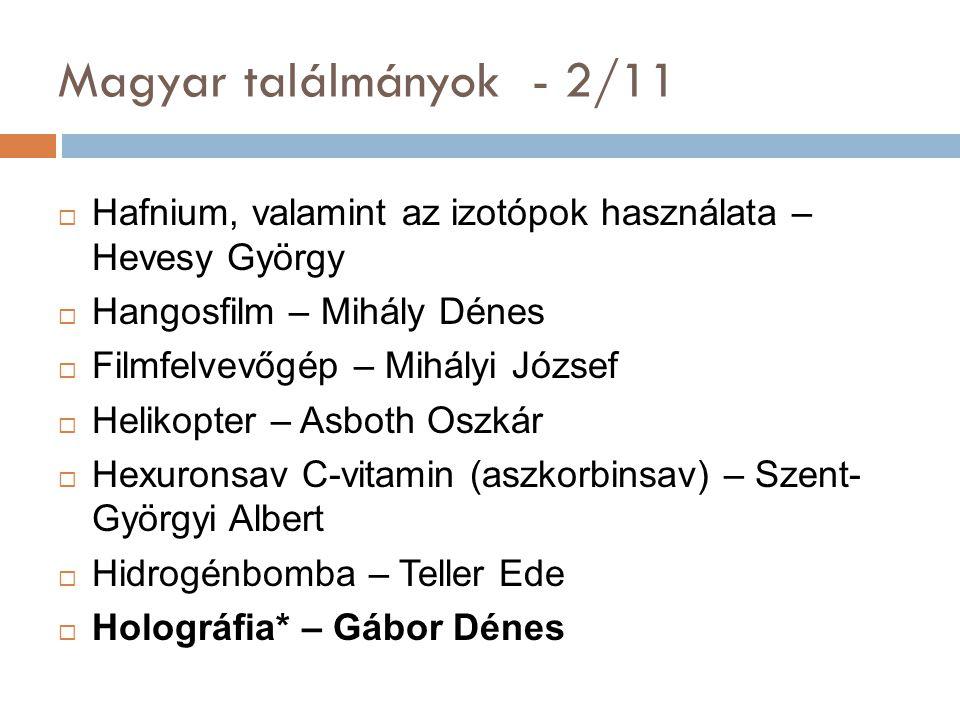Magyar találmányok - 2/11 Hafnium, valamint az izotópok használata – Hevesy György. Hangosfilm – Mihály Dénes.