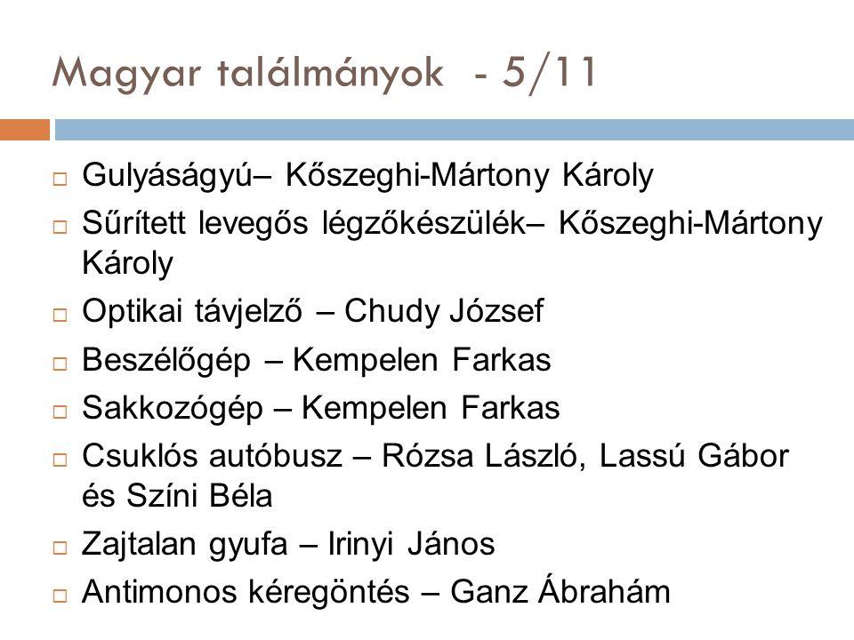 Magyar találmányok - 5/11 Gulyáságyú– Kőszeghi-Mártony Károly