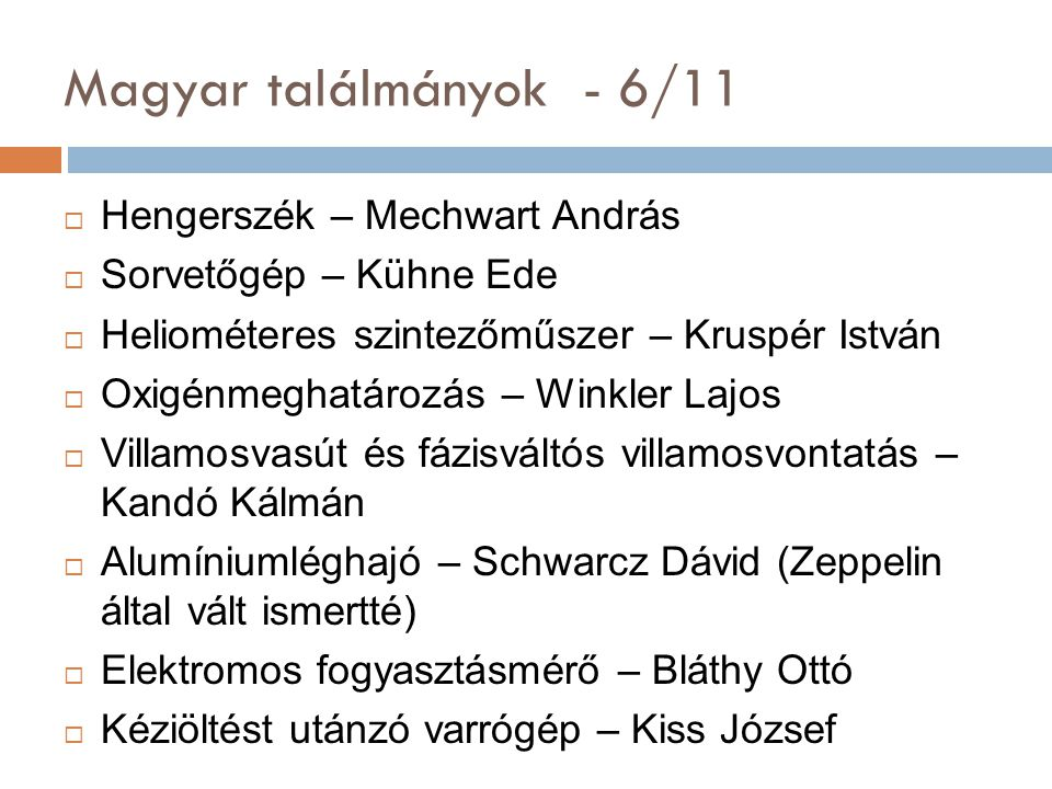 Magyar találmányok - 6/11 Hengerszék – Mechwart András