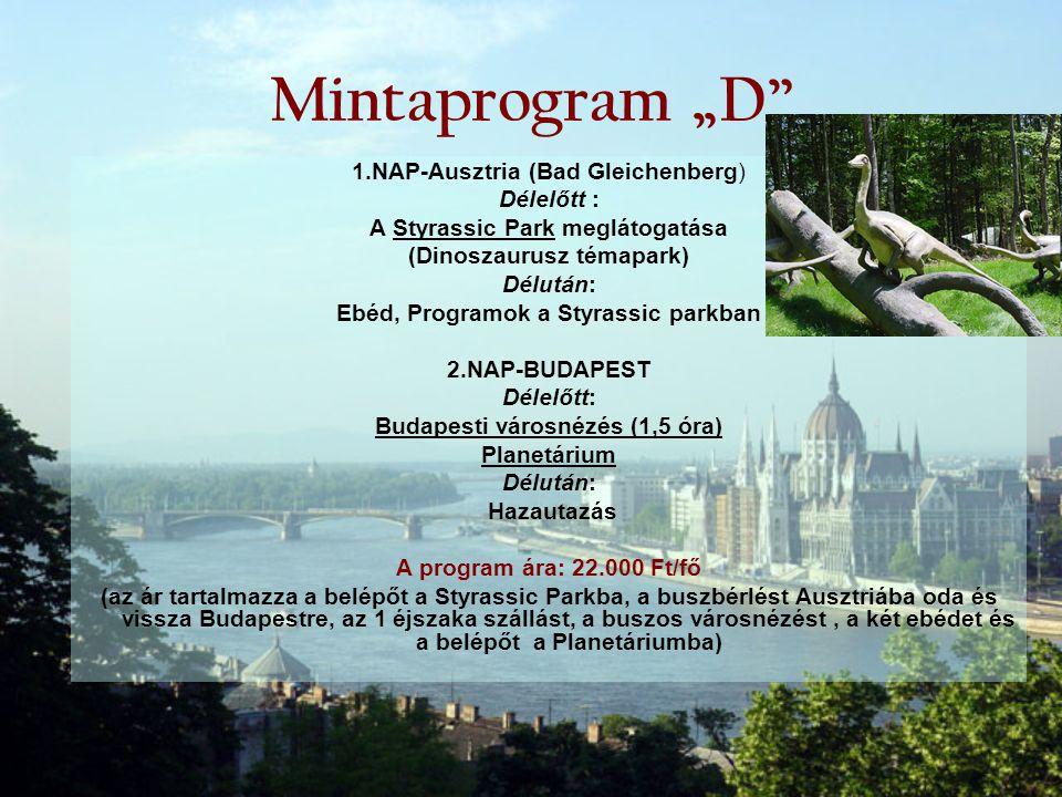 """Mintaprogram """"D 1.NAP-Ausztria (Bad Gleichenberg) Délelőtt :"""