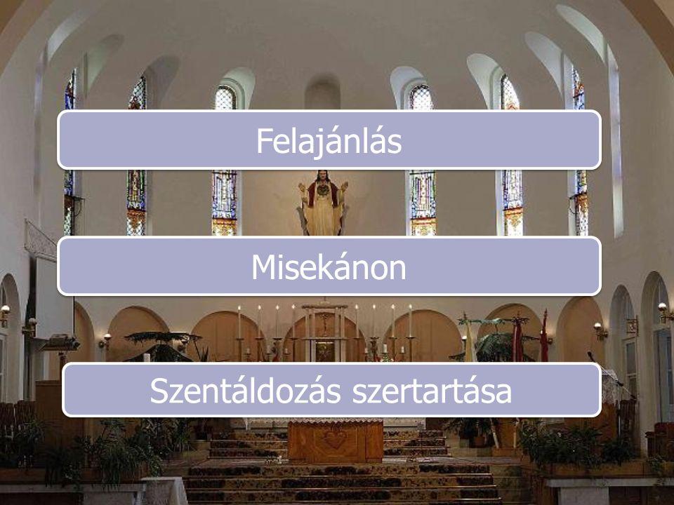 Szentáldozás szertartása