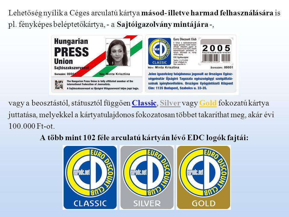 A több mint 102 féle arculatú kártyán lévő EDC logók fajtái: