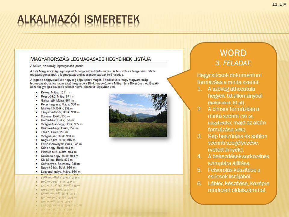 Alkalmazói ismeretek WORD 3. FELADAT: