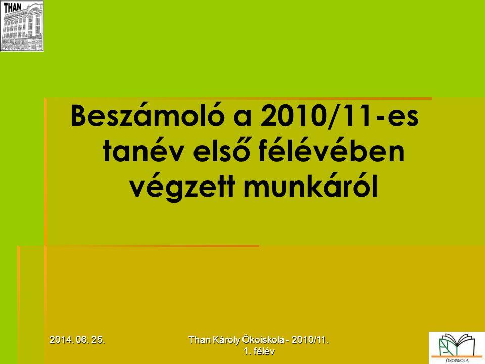 Beszámoló a 2010/11-es tanév első félévében végzett munkáról