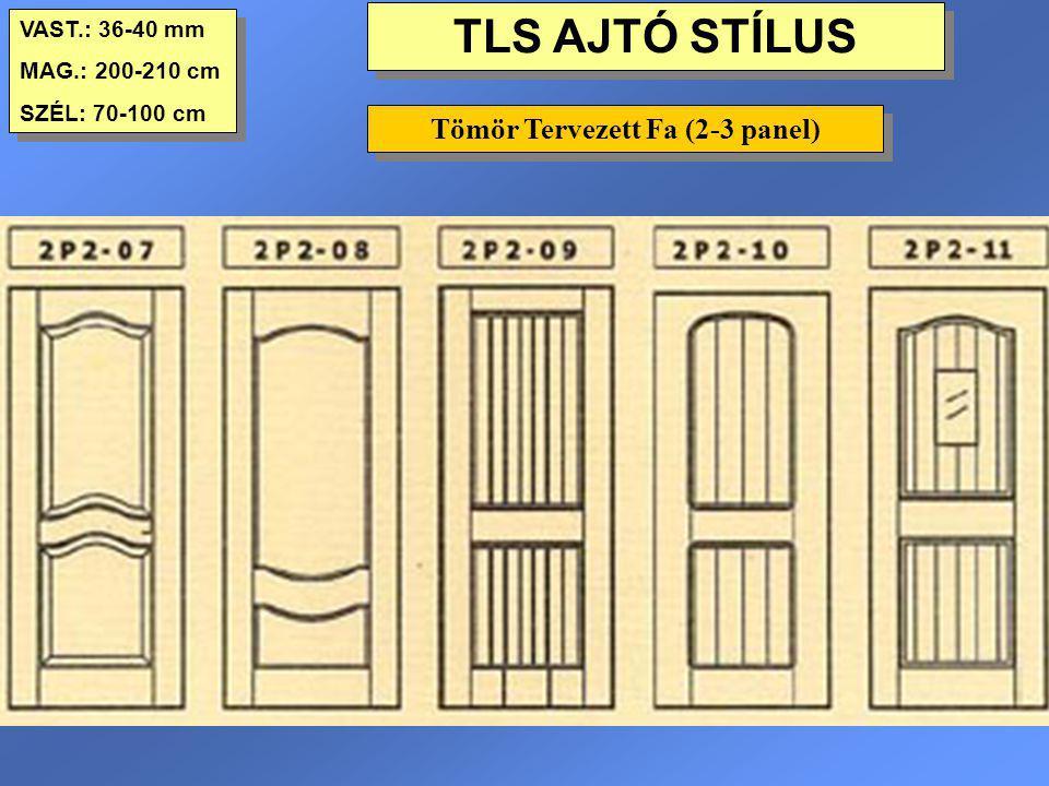 Tömör Tervezett Fa (2-3 panel)