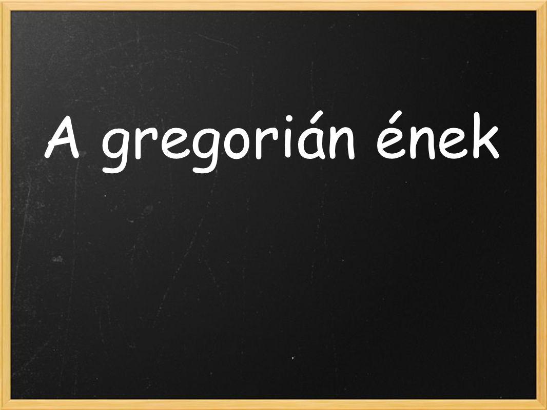 A gregorián ének