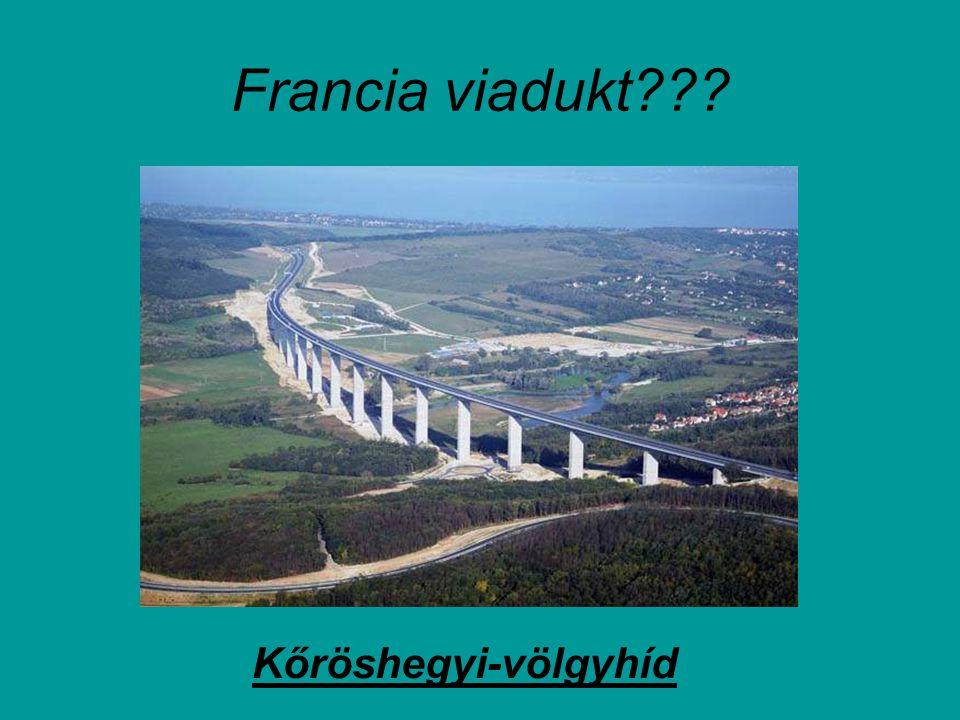 Francia viadukt Kőröshegyi-völgyhíd