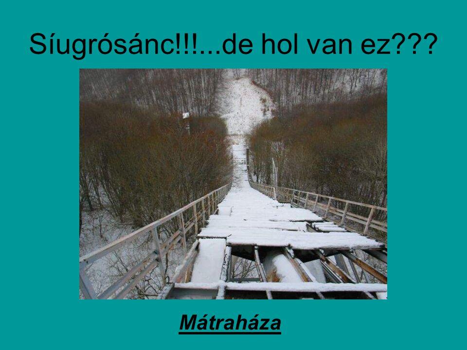 Síugrósánc!!!...de hol van ez