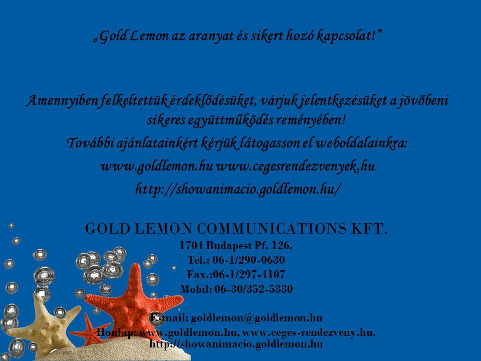 """""""Gold Lemon az aranyat és sikert hozó kapcsolat!"""