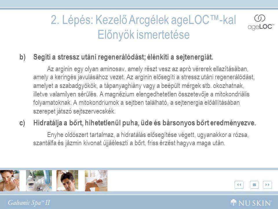 2. Lépés: Kezelő Arcgélek ageLOC™-kal