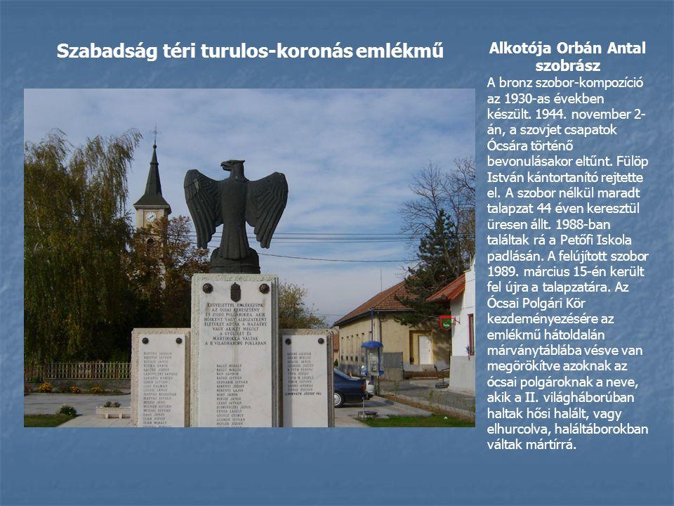 Alkotója Orbán Antal szobrász Szabadság téri turulos-koronás emlékmű