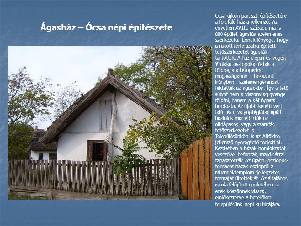Ágasház – Ócsa népi építészete