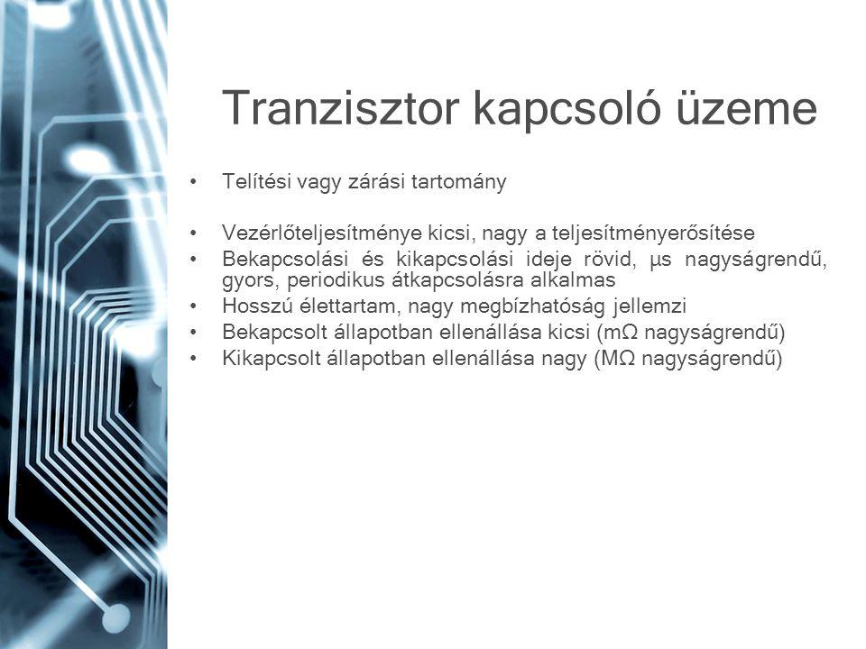 Tranzisztor kapcsoló üzeme