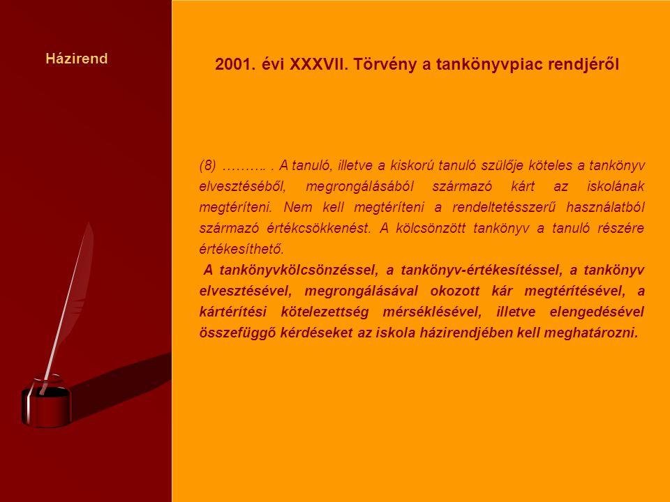 2001. évi XXXVII. Törvény a tankönyvpiac rendjéről