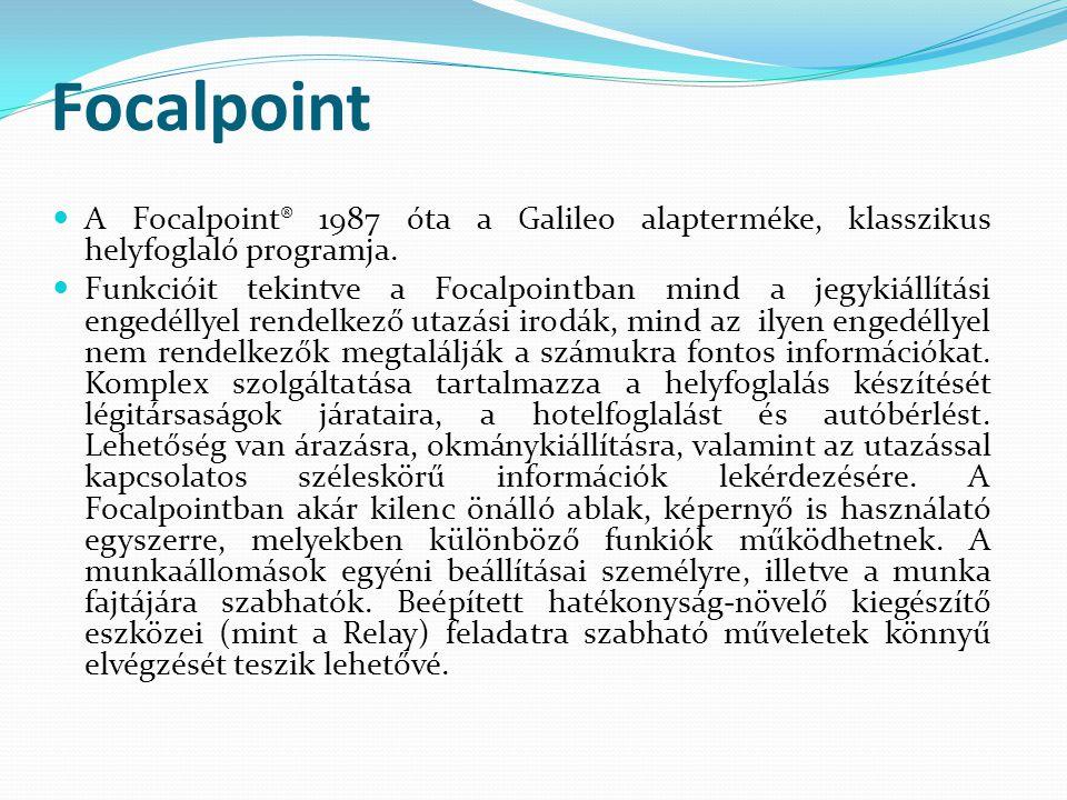 Focalpoint A Focalpoint® 1987 óta a Galileo alapterméke, klasszikus helyfoglaló programja.