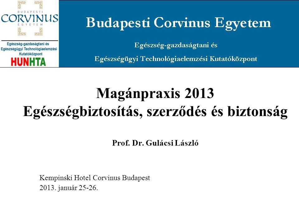 Kempinski Hotel Corvinus Budapest 2013. január 25-26.