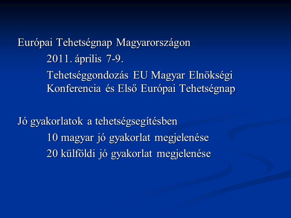 Európai Tehetségnap Magyarországon 2011. április 7-9