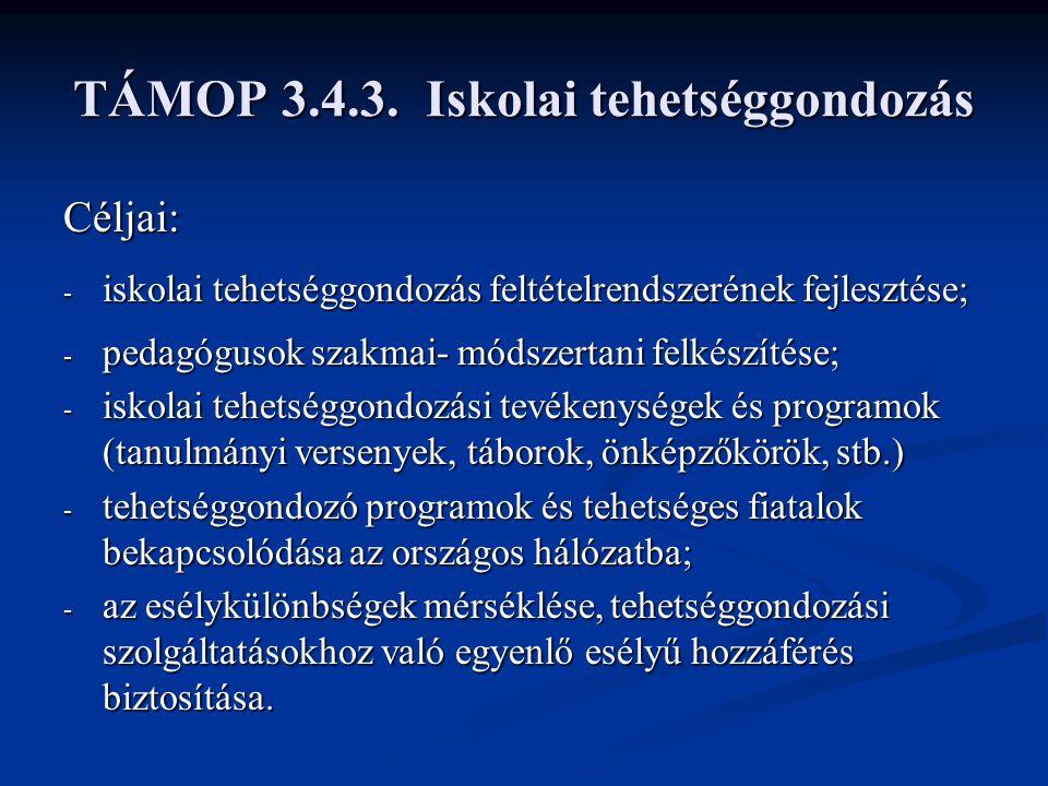 TÁMOP 3.4.3. Iskolai tehetséggondozás