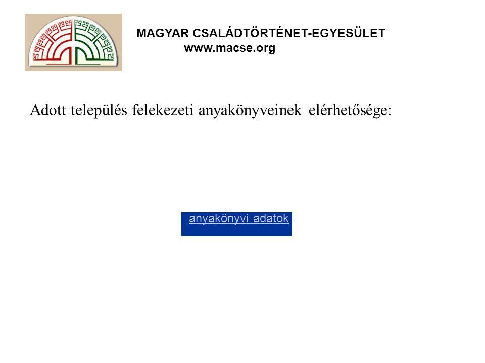 Adott település felekezeti anyakönyveinek elérhetősége: