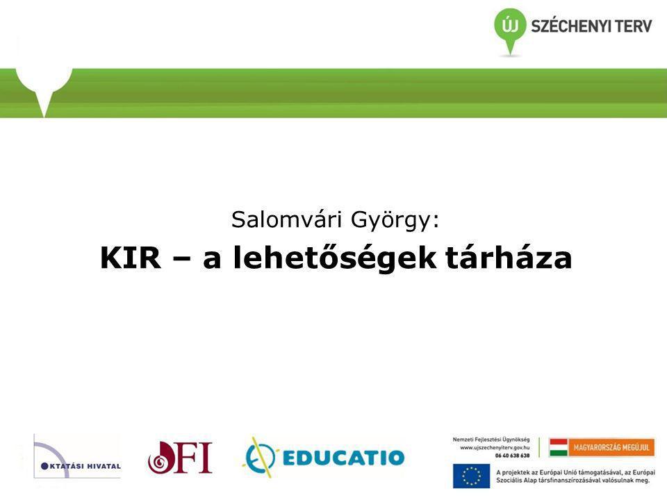 KIR – a lehetőségek tárháza