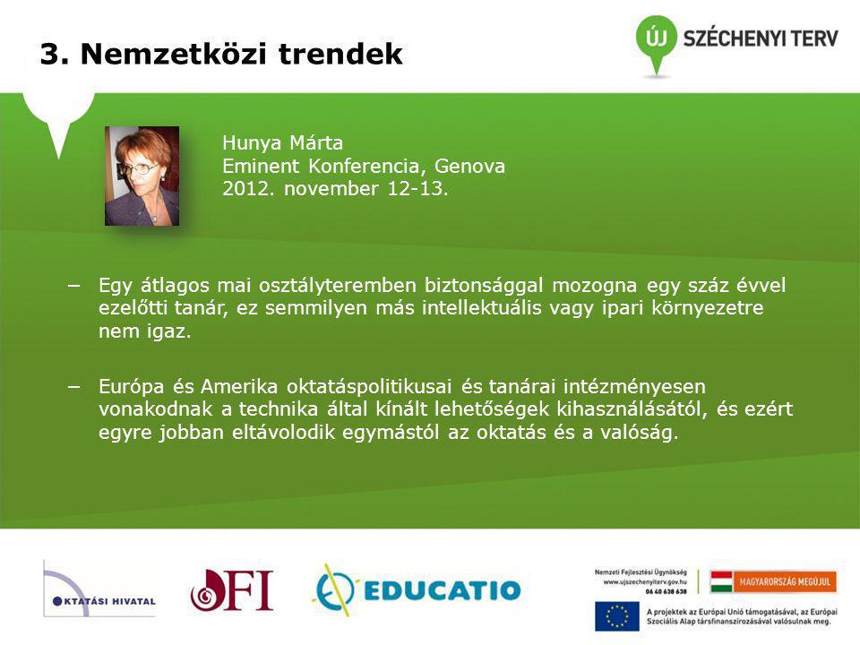 3. Nemzetközi trendek Hunya Márta Eminent Konferencia, Genova