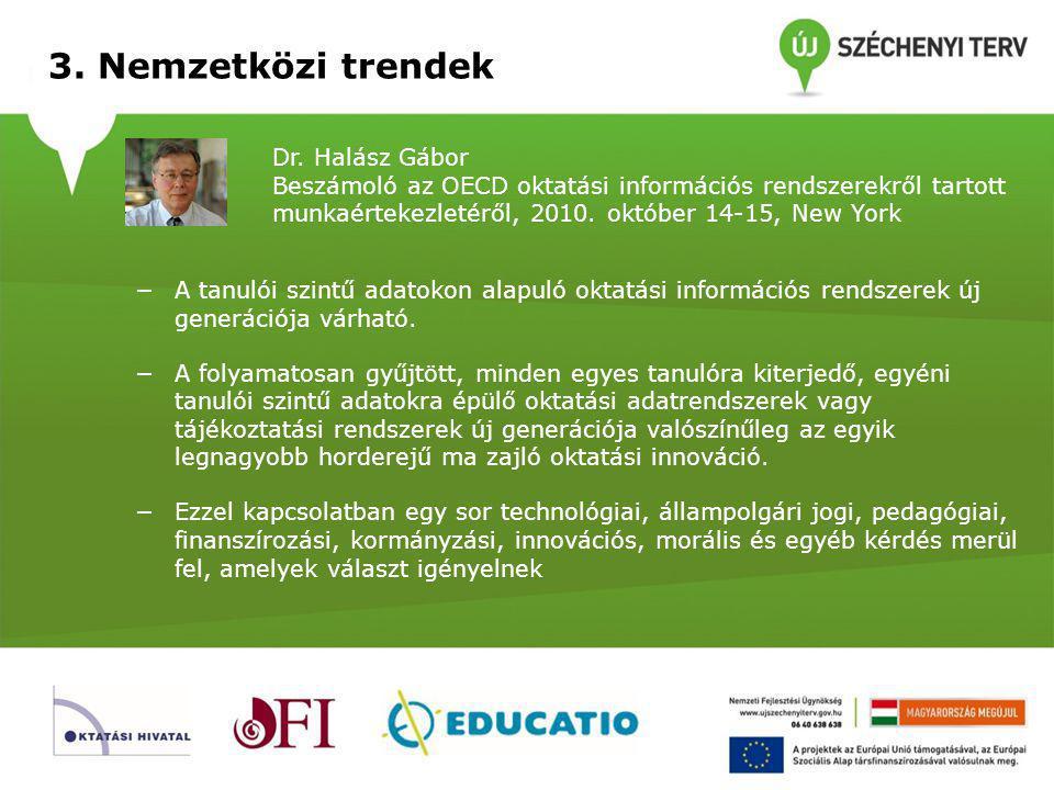 3. Nemzetközi trendek Dr. Halász Gábor