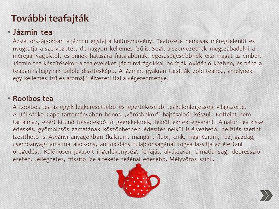 További teafajták