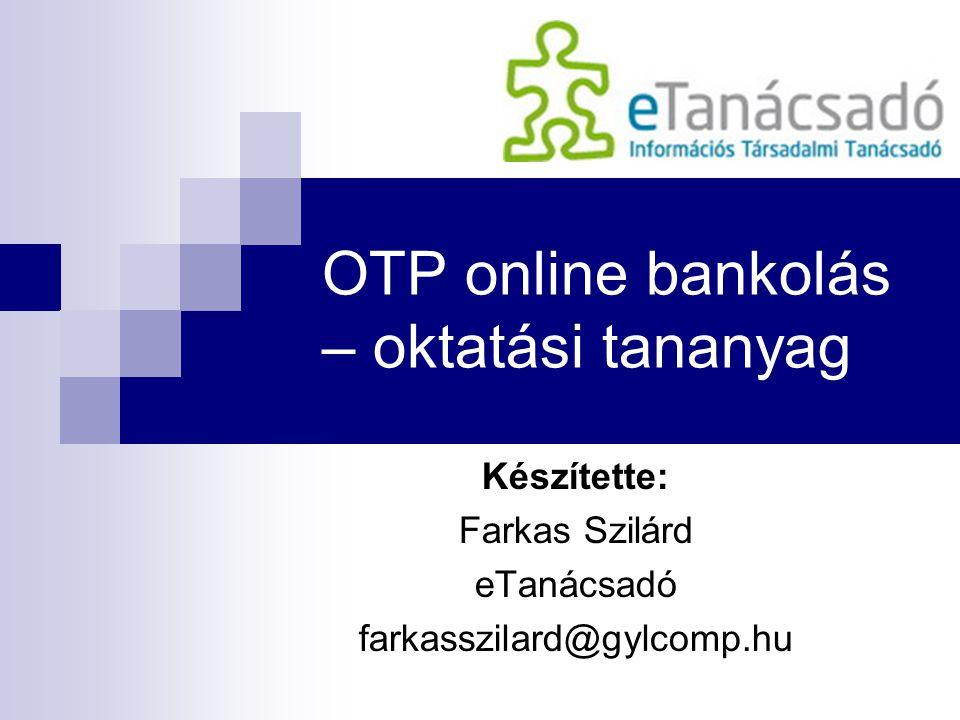 OTP online bankolás – oktatási tananyag