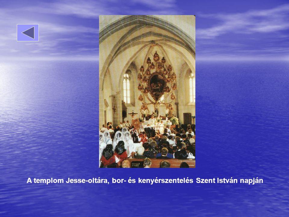 A templom Jesse-oltára, bor- és kenyérszentelés Szent István napján