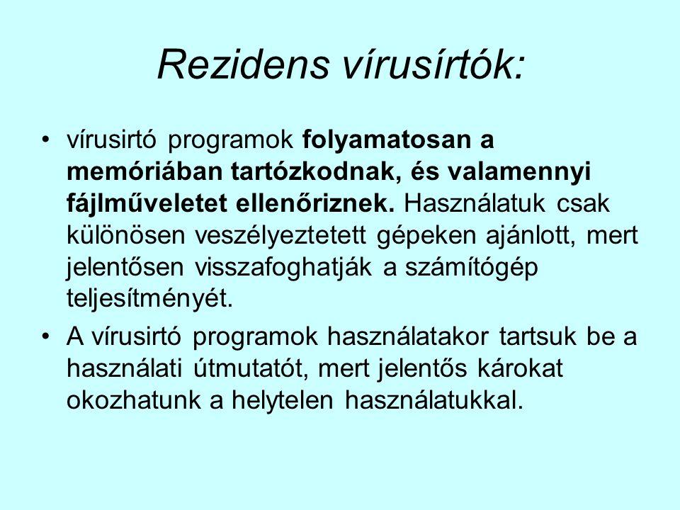 Rezidens vírusírtók: