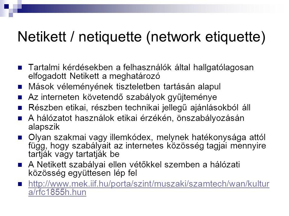 Netikett / netiquette (network etiquette)