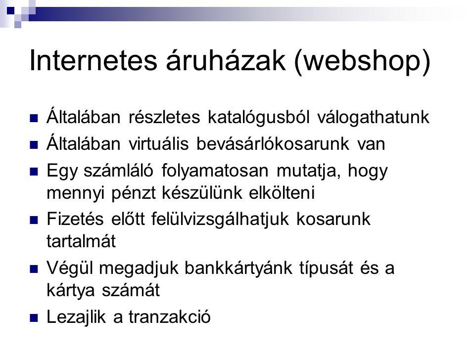Internetes áruházak (webshop)