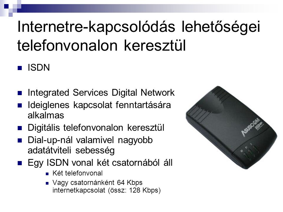 Internetre-kapcsolódás lehetőségei telefonvonalon keresztül