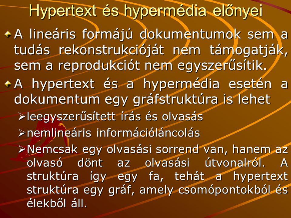 Hypertext és hypermédia előnyei