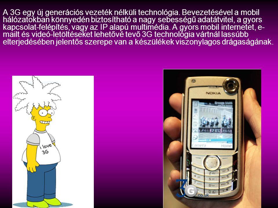 A 3G egy új generációs vezeték nélküli technológia