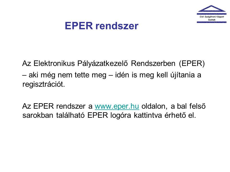 Az Elektronikus Pályázatkezelő Rendszerben (EPER)