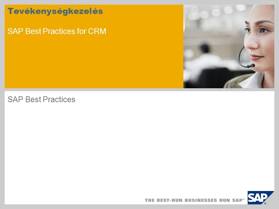 Tevékenységkezelés SAP Best Practices for CRM