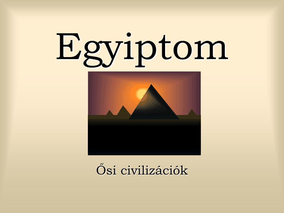 Egyiptom Ősi civilizációk