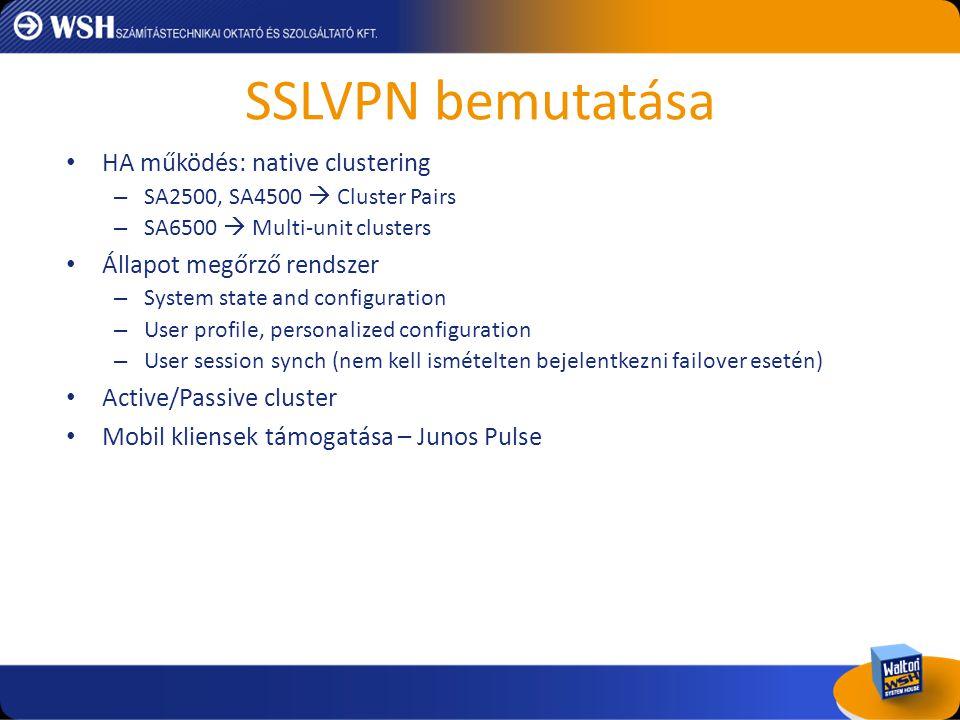 SSLVPN bemutatása HA működés: native clustering