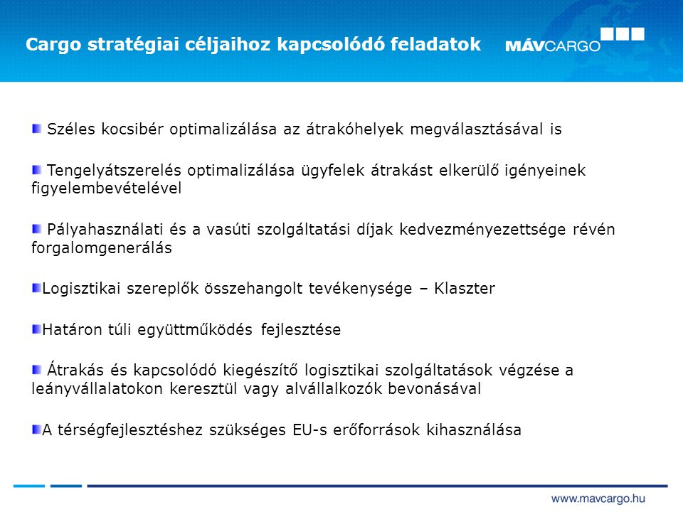 Cargo stratégiai céljaihoz kapcsolódó feladatok