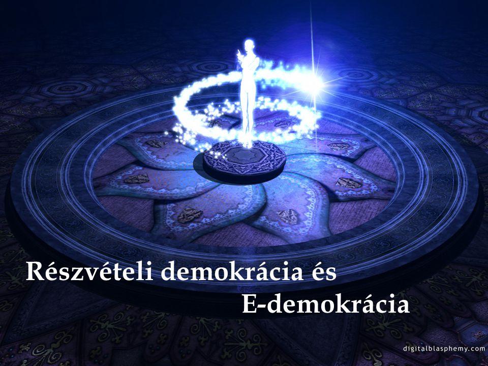 Részvételi demokrácia és E-demokrácia