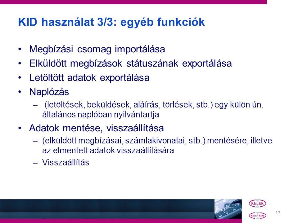 KID használat 3/3: egyéb funkciók