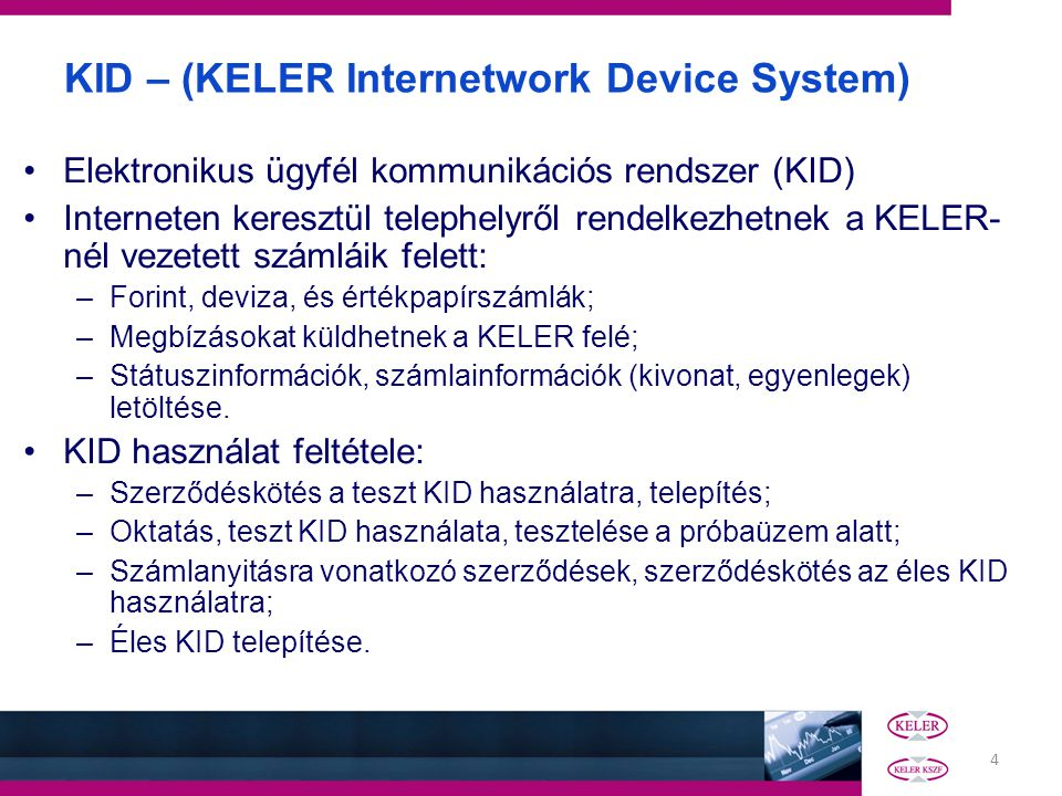 KID – (KELER Internetwork Device System)