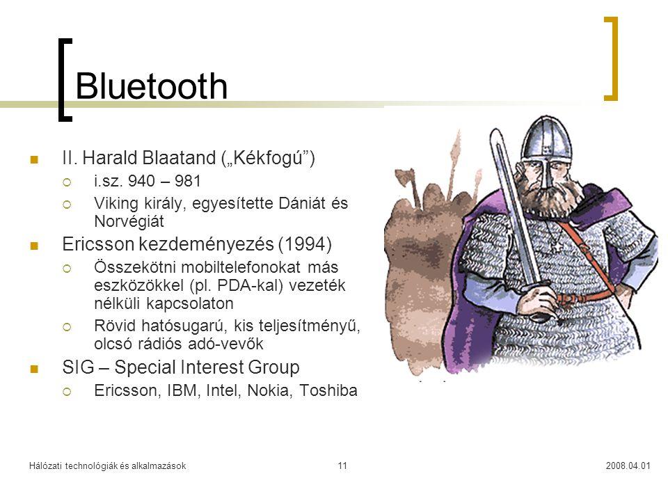 """Bluetooth II. Harald Blaatand (""""Kékfogú )"""