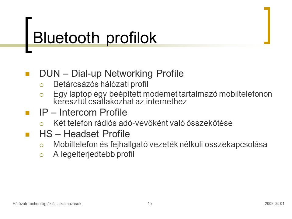 Bluetooth profilok DUN – Dial-up Networking Profile