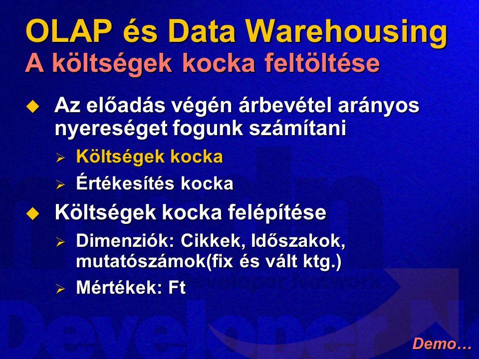 OLAP és Data Warehousing A költségek kocka feltöltése