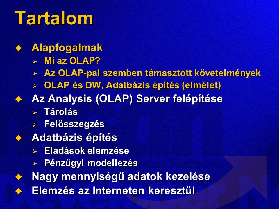 Tartalom Alapfogalmak Az Analysis (OLAP) Server felépítése