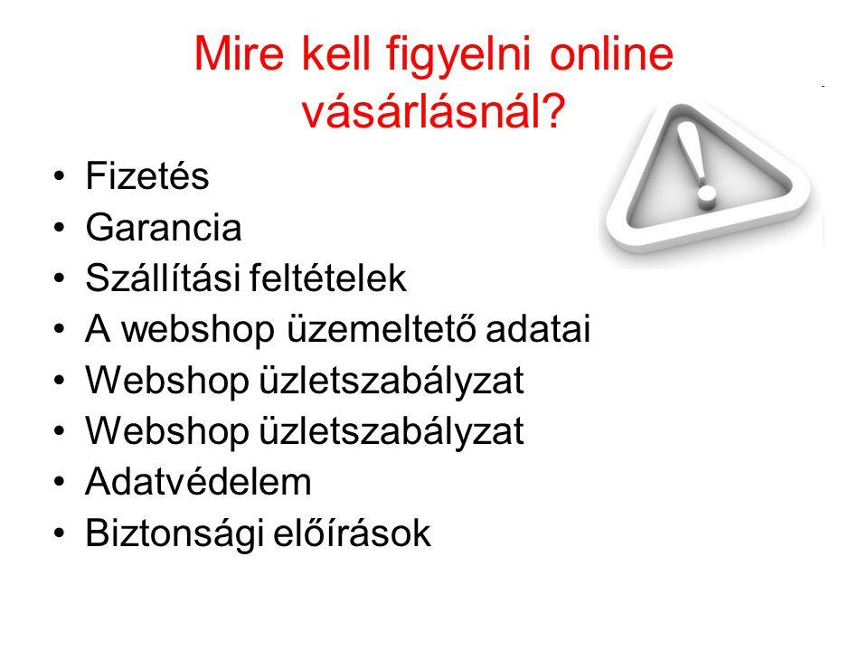 Mire kell figyelni online vásárlásnál