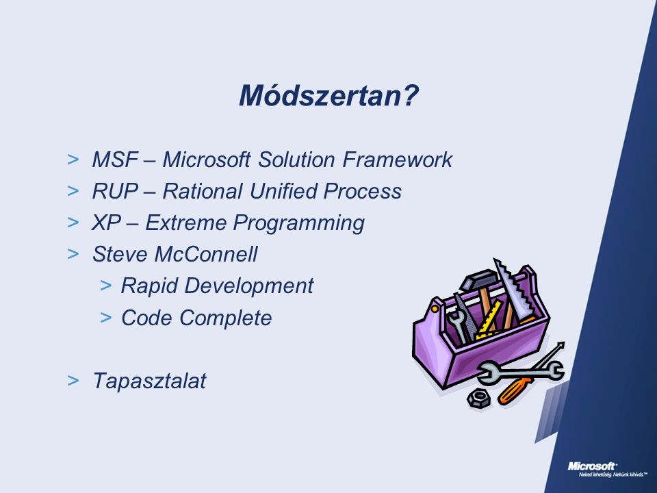Módszertan MSF – Microsoft Solution Framework